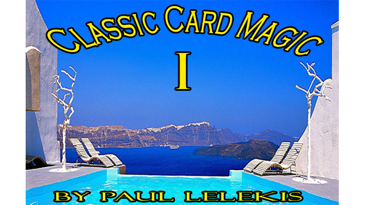 Classic Card Magic I - Paul A. Lelekis eBook DOWNLOAD