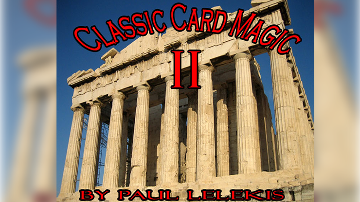 Classic Card Magic II - Paul A. Lelekis eBook DOWNLOAD