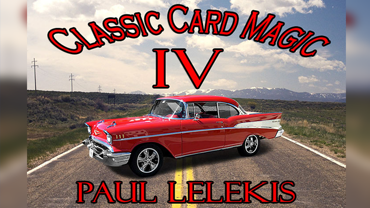 Classic Card Magic IV - Paul A. Lelekis eBook DOWNLOAD