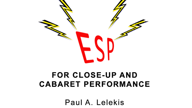 ESP Effects for Close Up or Cabaret by Paul A. Lelekis eBook DOWNLOAD