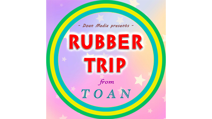 Rubber Trip by Toan