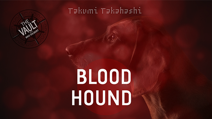 The Vault Blood Hound by Takumi Takahashi video DOWNLOAD