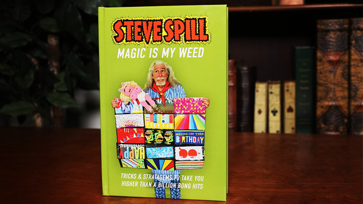 MAGIC IS MY WEED - Steve Spill  Book
