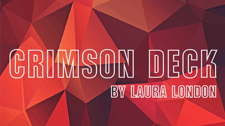 Crimson Deck (Gimmicks and Online Instructions) - Laura London a