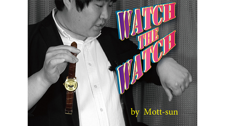 Watch the Watch by Mott Sun video DOWNLOAD