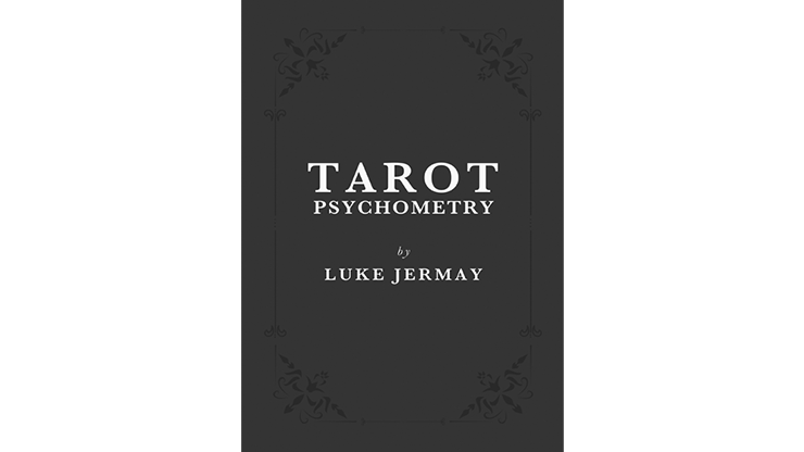 Tarot Psychometry by Luke Jermay