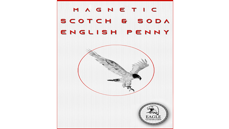 Magnetic Scotch and Soda English Penny - Eagle Coins