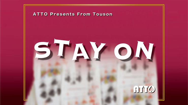 STAY ON - Touson & Katsuya Masuda (Gimmick and Online Instructions)