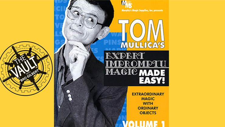 The Vault Tom Mullica Expert Impromptu Magic Volume 1 video DOWNLOAD