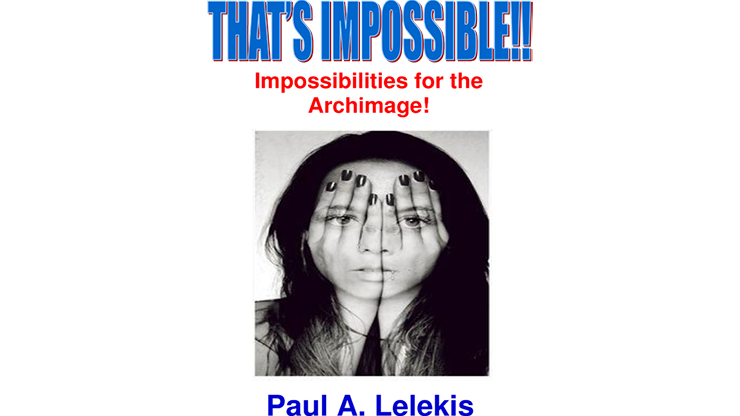 Thats Impossible! by Paul A. Lelekis Mixed Media DOWNLOAD