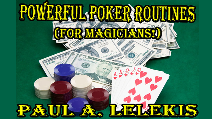POWERFUL POKER ROUTINES - Paul A. Lelekis Mixed Media DOWNLOAD