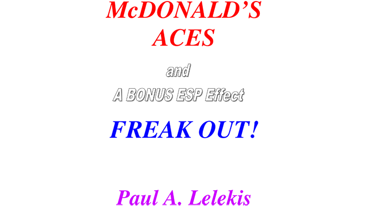 McDonald's Aces and Freak Out! - Paul A. Lelekis Mixed Media DOWNLOAD
