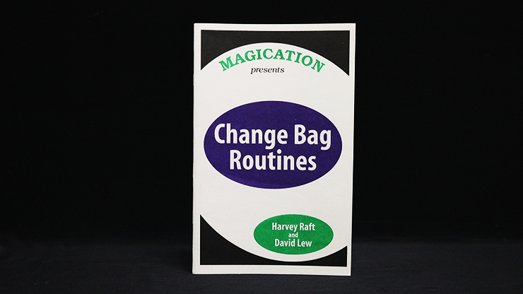 Change Bag Routines by Harvey Raft & David Lew - Trick