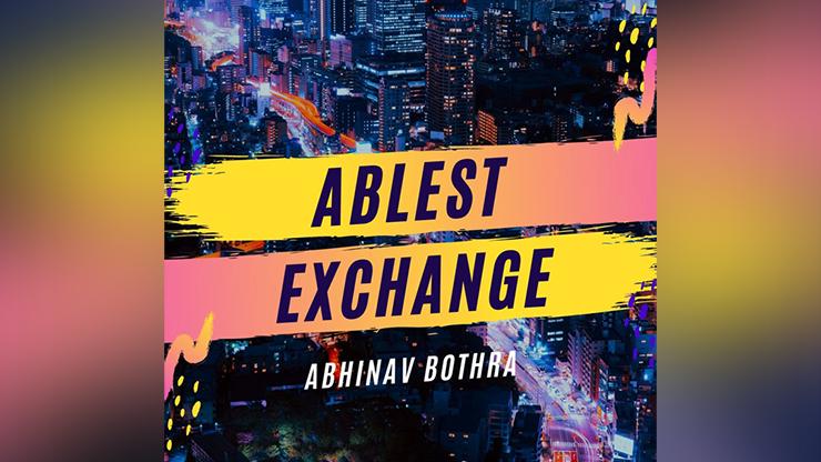 Ablest Exchange - Abhinav Bothra video DOWNLOAD