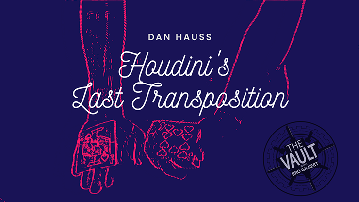 The Vault - Houdini`s Last Transposition by Dan Hauss video DOWNLOAD