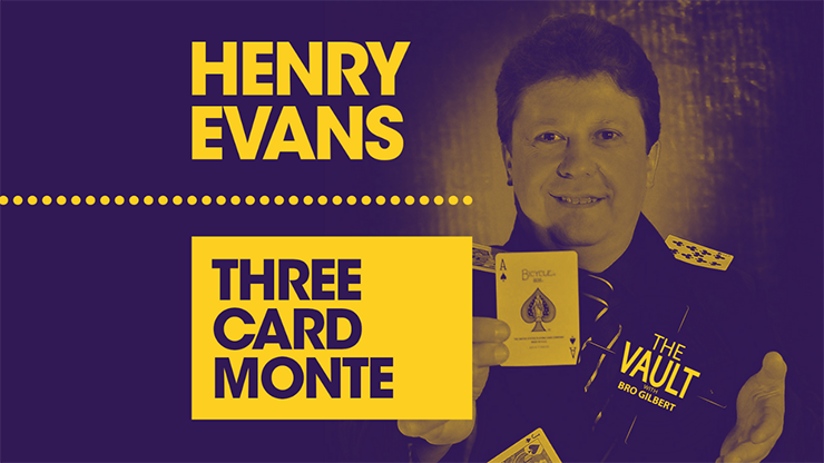 The Vault - Three Card Monte by Henry Evans Video Download