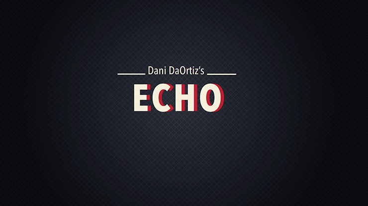 Echo - Dani`s 3rd Weapon by Dani DaOrtiz - video Download