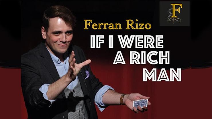 If I were I Rich Man by Ferran Rizo video DOWNLOAD