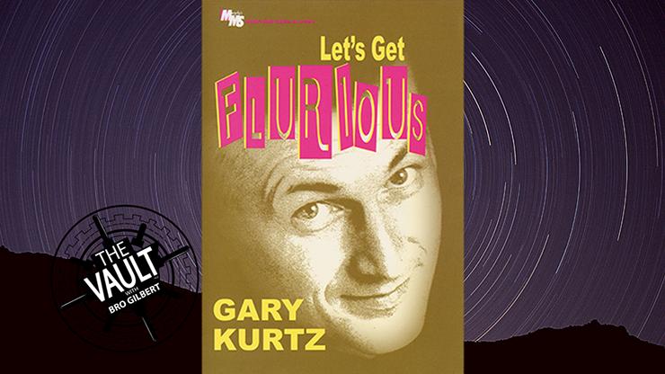 The Vault - Let`s Get Flurious by Gary Kurtz video DOWNLOAD