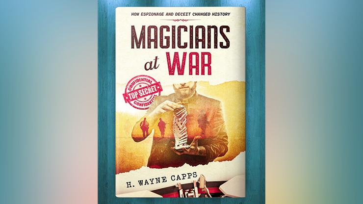 Magicians at War - H. Wayne Capps  Book
