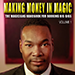 Making Money In Magic volume 1 by Antwan Towner Mixed Media DOWNLOAD