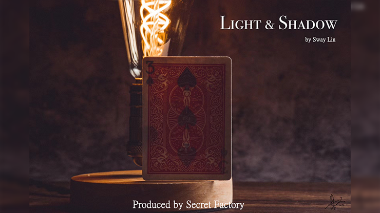 LIGHT AND SHADOW  (Gimmicks and Online Instructions) by Secret Factory -Trick