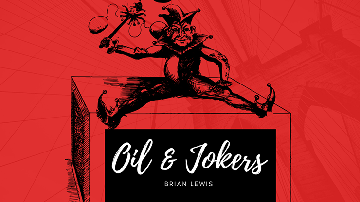 Oil and Jokers - Brian Lewis video DOWNLOAD