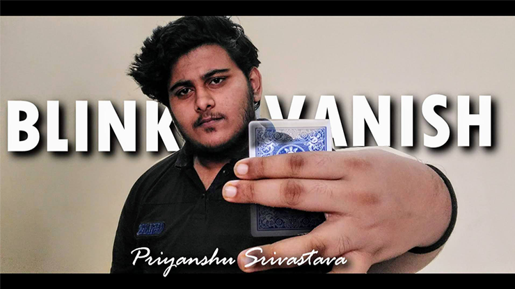 Blink Vanish by Priyanshu Srivastava and JasSher Magic video DOWNLOAD