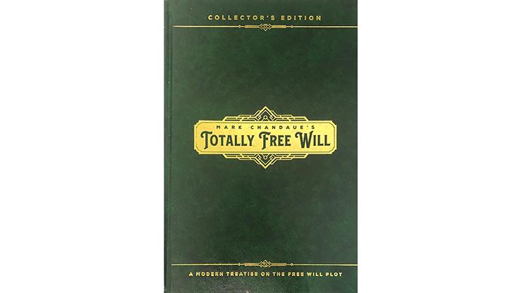 Totally Free Will - Mark Chandaue  Book