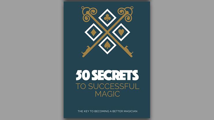 50 Secrets to Successful Magic  Book