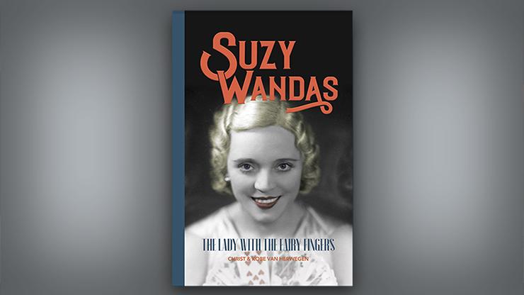 Suzy Wandas: The Lady with the Fairy Fingers - Kobe and Christ Van Herwegen  Book