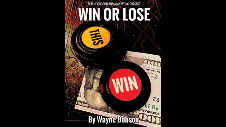 WIN OR LOSE - Wayne Dobson and Alan Wong