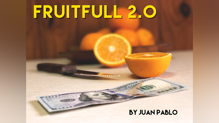 FRUITFULL 2.0 by Juan Pablo - Trick