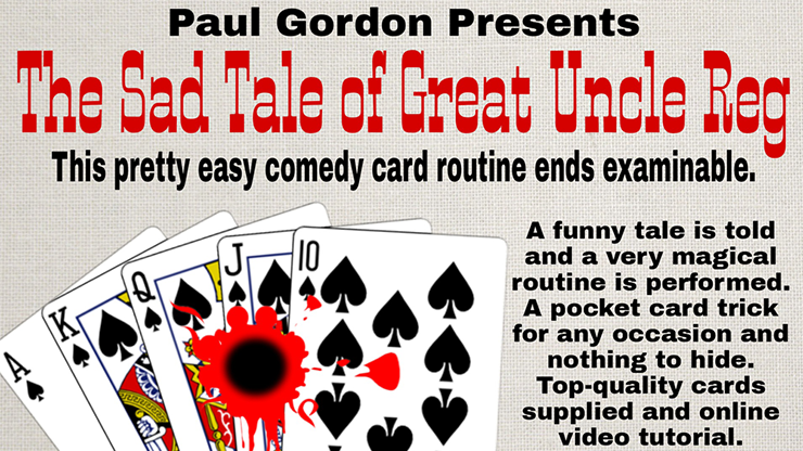 The Sad Tale of Great Uncle Reg  - Paul Gordon (Gimmick and Online Instructions)