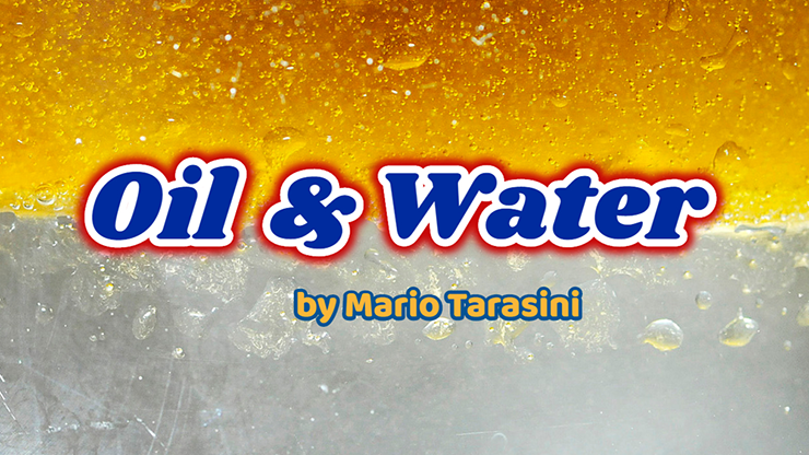 Oil & Water - Mario Tarasini video DOWNLOAD