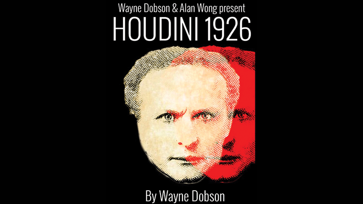 Houdini 1926 - Wayne Dobson and Alan Wong