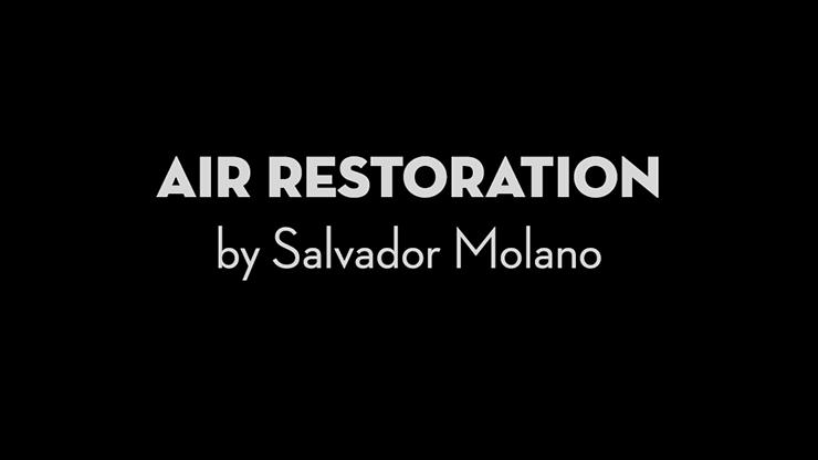 Air Restoration by Salvador Molano video DOWNLOAD