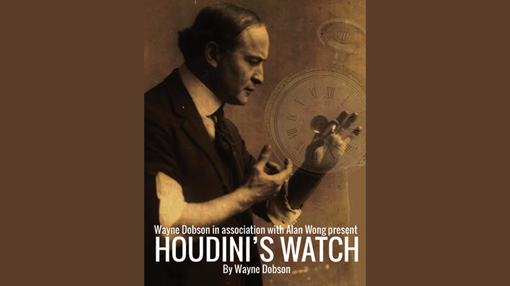 Houdini's Watch - Wayne Dobson and Alan Wong