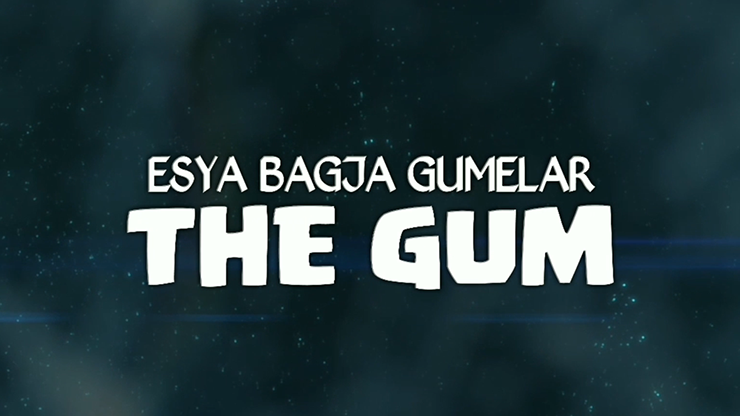 THE GUM by Esya G video DOWNLOAD