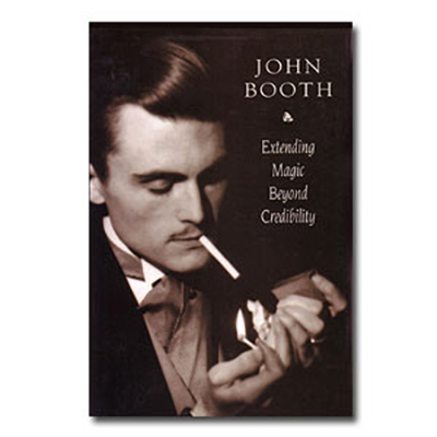 Extending Magic Beyond Credibility by John Booth - eBook DOWNLOAD