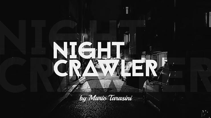 Nightcrawler by Mario Tarasini video DOWNLOAD