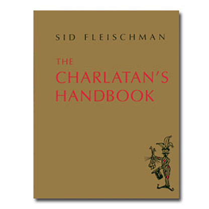 The Charlatan's Handbook by Sid Fleischman eBook DOWNLOAD