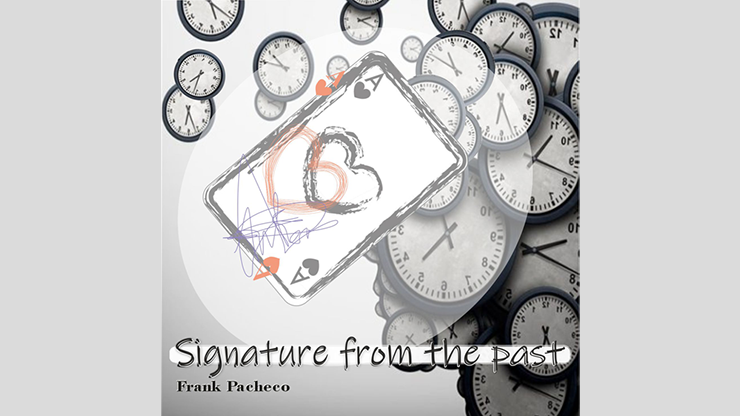 Signature From The Past by Frank Pacheco - Trick