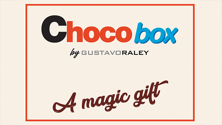 CHOCO BOX (Gimmicks and Online Instructions) - Gustavo Raley
