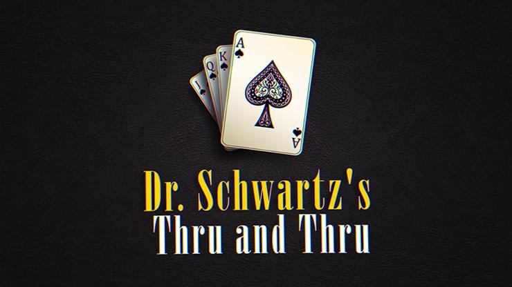 THRU AND THRU - Martin Schwartz