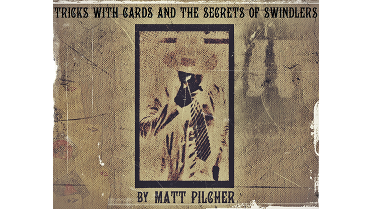 Tricks With Cards & The Secrets Of Swindlers By Matt Pilcher - Ebook DOWNLOAD