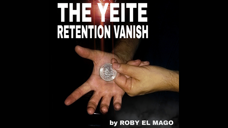 The Yeite Retention Vanish by Roby El Mago video DOWNLOAD