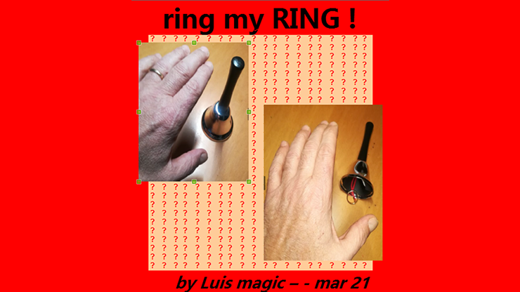 RING MY RING  by Luis magic video DOWNLOAD