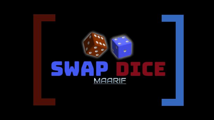 Swap Dice by Maarif video DOWNLOAD