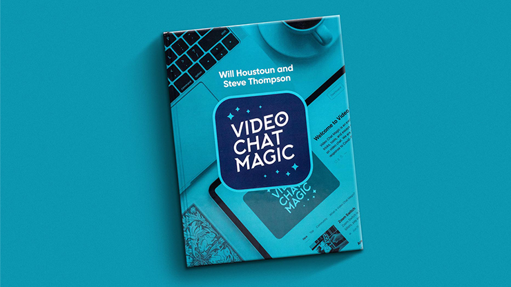 Video Chat Magic - Will Houstoun and Steve Thompson  Book